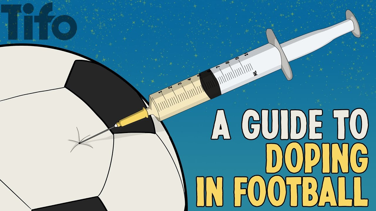 A Guide to Doping in Football