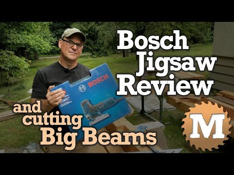 Bosch Jigsaw Review & Cutting Curves in Big Timbers
