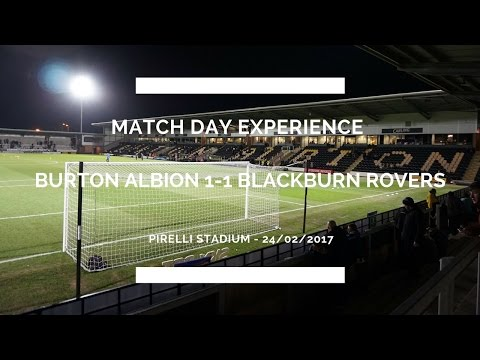 Groundhop at the Pirelli Stadium - Burton Albion vs. Blackburn Rovers - WHAT A GOAL