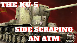 KV 5 THE SIDE SCRAPING ATM WORLD OF TANKS BLITZ