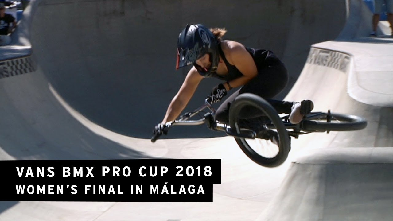 b5b2b8faef Vans BMX Pro Cup 2018  Women s Final in Málaga - YouTube