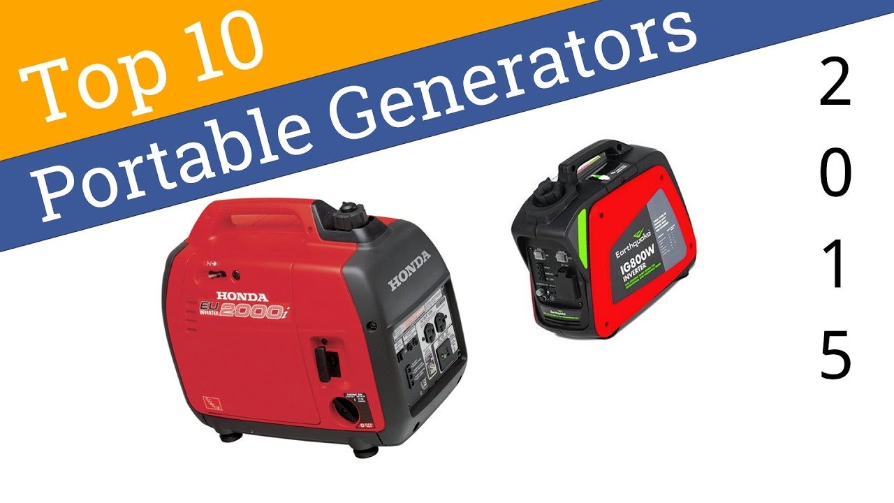 10 Best Portable Generators 2015