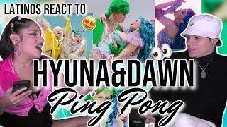 Latinos react to HyunA & DAWN 'PING PONG' MV