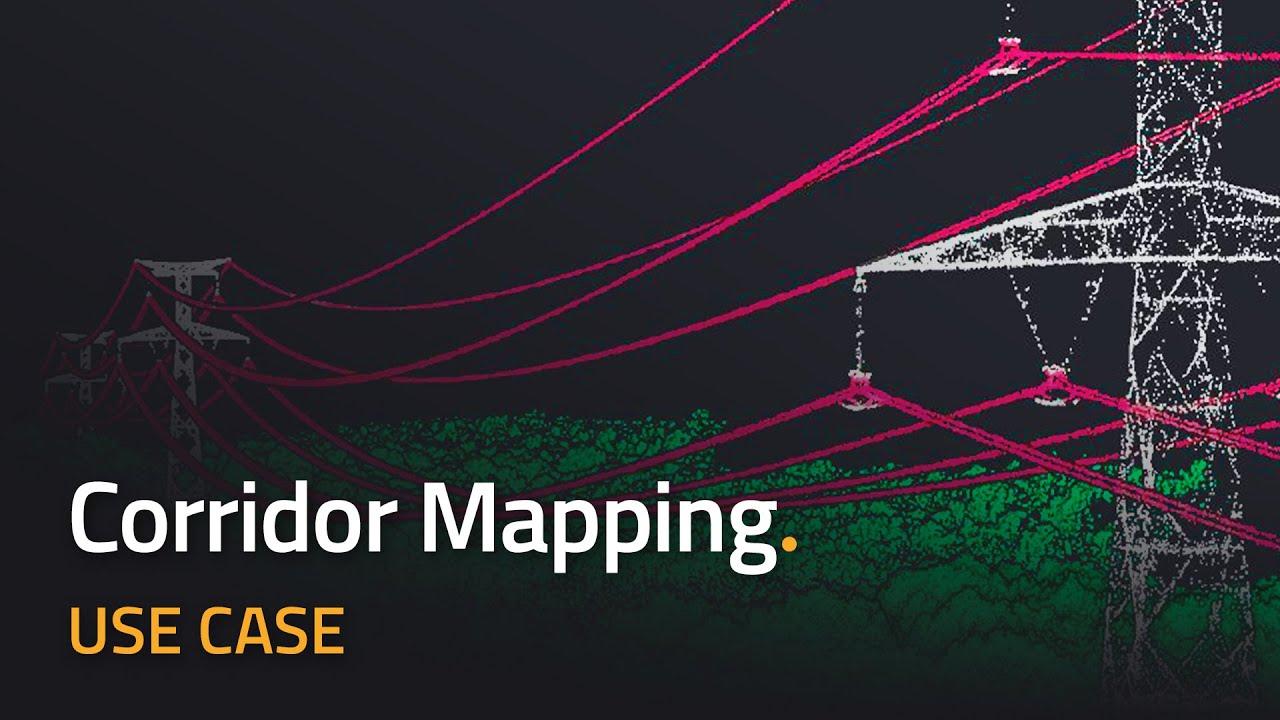 Use Case: Increasing Corridor Mapping Productivity using YellowScan UAV  LiDAR