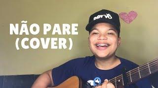 Paulo Neto - Não Pare - (Cover Midian Lima)