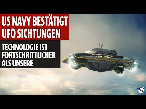 US Navy bestätigt UFO Sichtungen - Technologie Fortschrittlicher als unsere