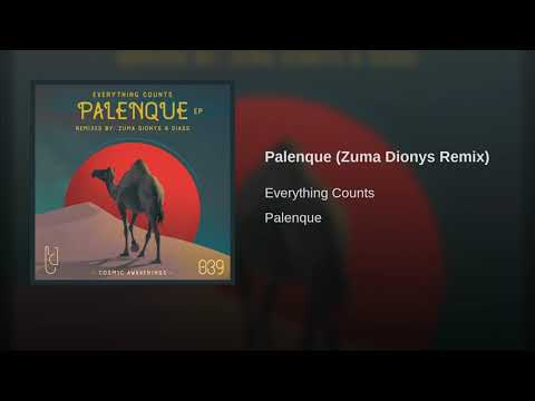 Everything Counts - Palenque (Zuma Dyonis Remix)