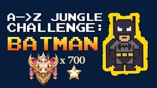 🦇 BATMAN JUNGLE 🦇 A to Z Challenge in Ranked | Arena of Valor
