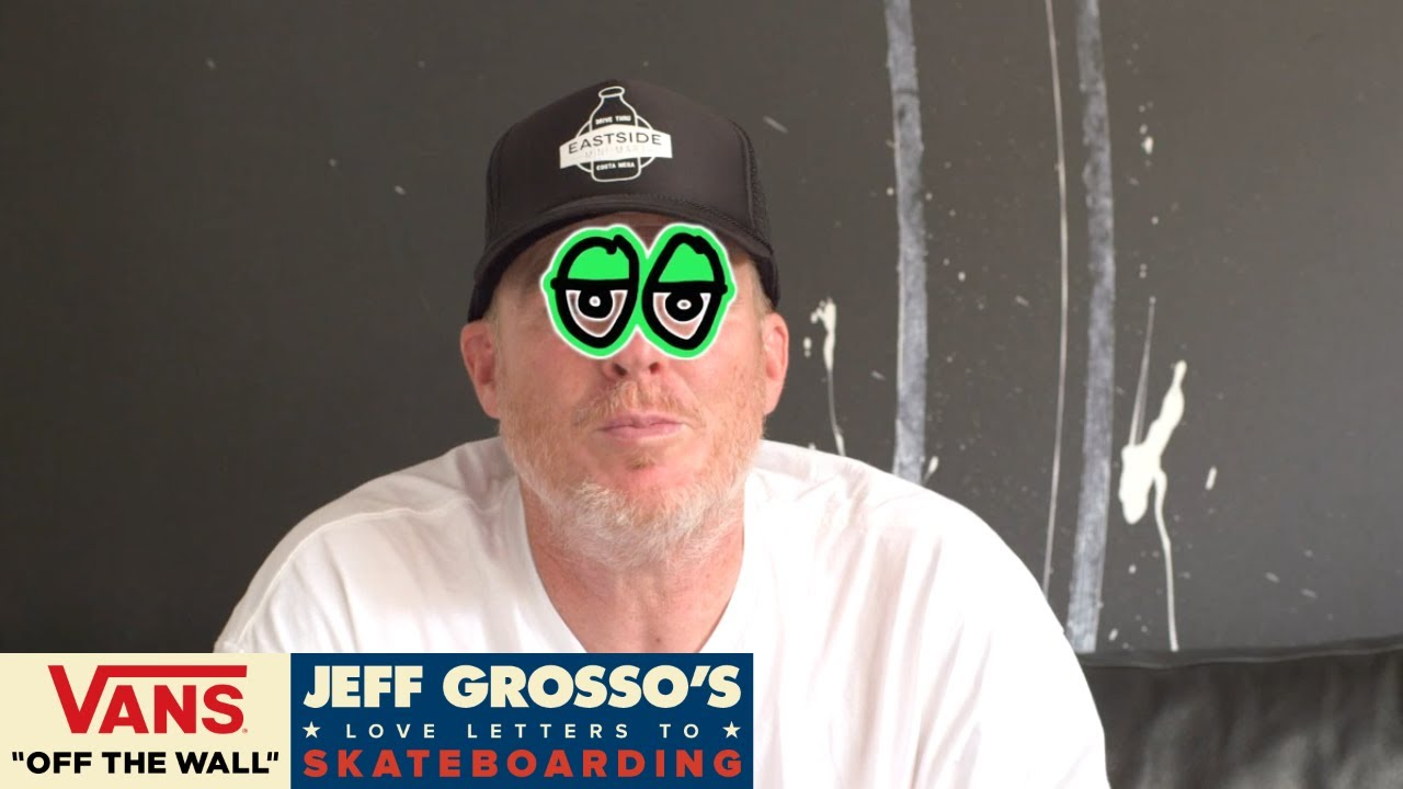 60 seconds with grosso love notes to stickers jeff grosso s 60 seconds with grosso love notes to stickers jeff grosso s love notes vans