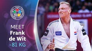 Meet Your Judoka - Frank de Wit (NED)