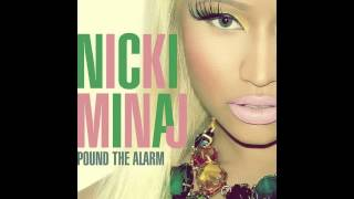 Nicki Minaj - Pound The Alarm (Edson Pride Club Mix)