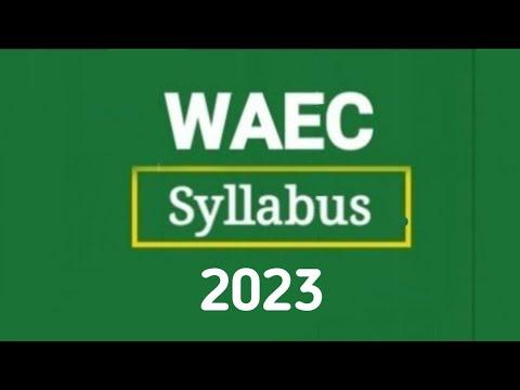 Download WAEC Syllabus 2021 (All Free)