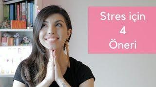 Stresle Nasıl Başa Çıkıyorum | 4 Kolay Yöntem