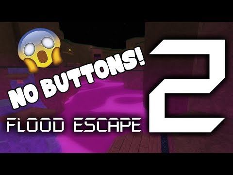 Roblox Flood Escape 2 | Poisonous Valley [NO BUTTONS!]