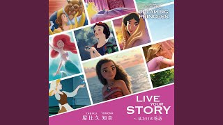 Provided to YouTube by Universal Music Group Live Your Story (Japanese Version) · Tomona Yabiku Live Your Story ℗ 2018 Walt Disney Records Released ...