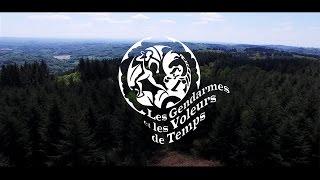LES GENDARMES ET LES VOLEURS DE TEMPS 2016 - 17è édition (officiel)