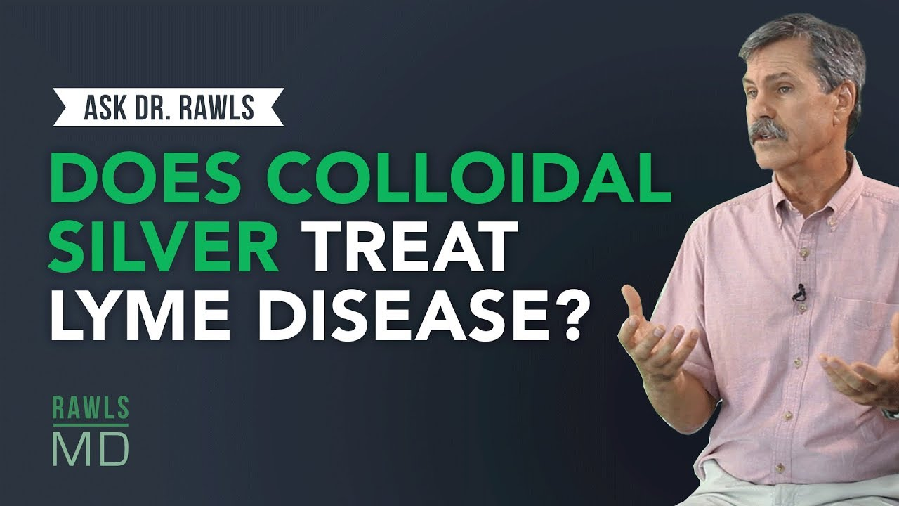Does Colloidal Silver Treat Lyme Disease?
