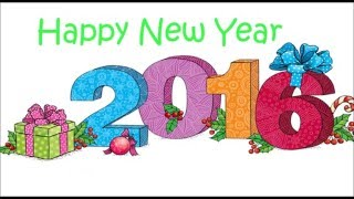 Happy New Year 2016 - Beautiful Wishes/greetings/Whatsapp Video/E-card/Quotes/Full HD Video