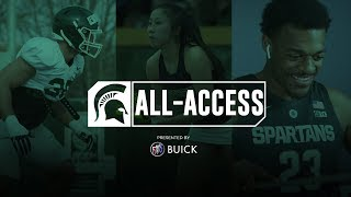 Spartans All-Access: Episode 32   Michigan State