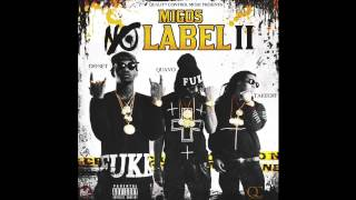 Migos   Handsome And Wealthy Lyrics No Label 2