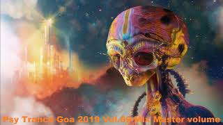 Psy Trance Goa 2019 Vol 69 Mix Master volume