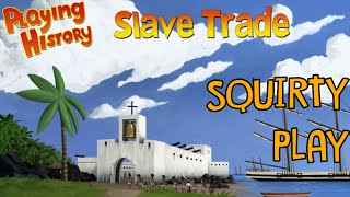 PLAYING HISTORY 2: SLAVE TRADE - Let's Play Slave Tetris!