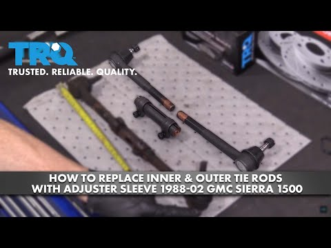 How to Replace Inner & Outer Tie Rods with Adjuster Sleeve 1988-02 GMC Sierra 1500