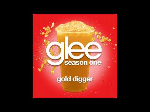 Glee  Gold Digger DOWNLOAD MP3+LYRICS
