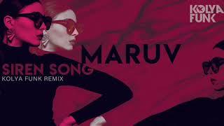 Download MARUV - Siren Song (Kolya Funk Remix) Mp3 and Videos