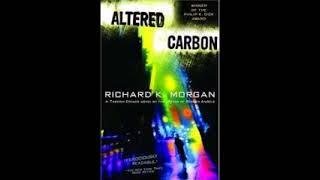 Altered Carbon (Takeshi Kovacs #1) by Richard K. Morgan Audiob…