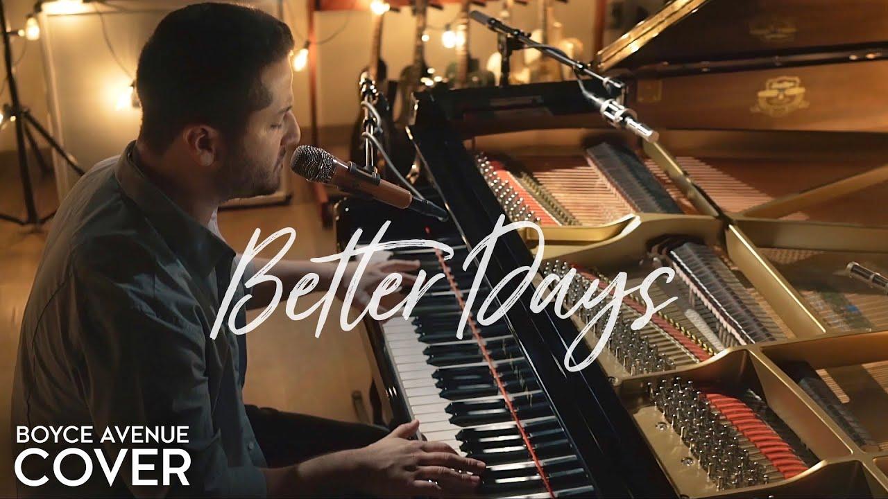 Better Days - Goo Goo Dolls (Boyce Avenue piano cover) on Spotify & Apple