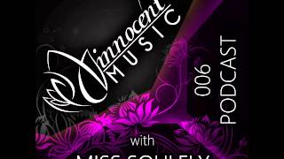 Innocent Music Podcast | 006 | Miss Soulfly | 18.5.2012