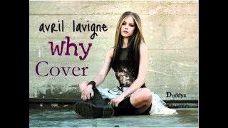 Cover Why - Avril Lavigne