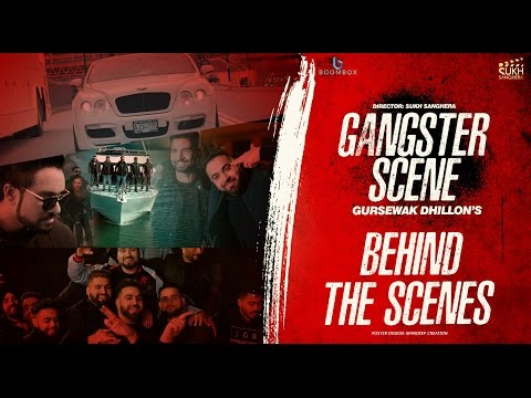 Gangster Scene | Behind the Scene| Gursewak Dhillon | Sukh Sanghera | Boombox Media