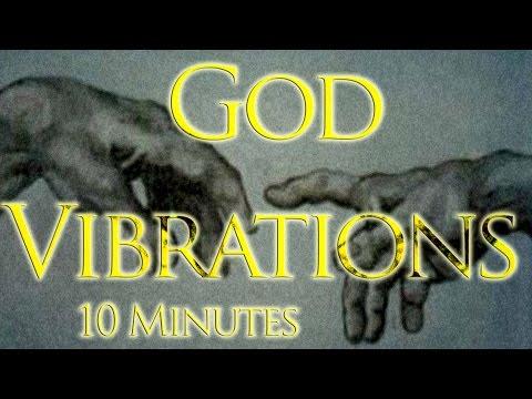 God Vibrations 10 Minute  Meditation - Isochronic Pulse - Resonating at 40hz