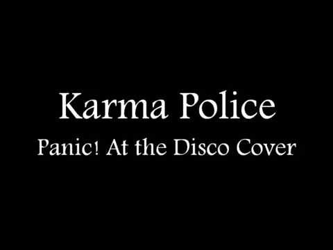 karma-police---panic!-at-the-disco-(cover-lyrics)
