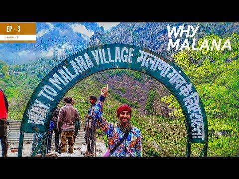 MALANA Village | Why tourist trek to this Village | EP 3 | PARVATI VALLEY