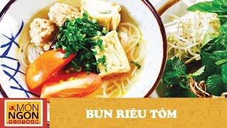 Cách nấu Bún Riêu Tôm cực ngon đúng điệu l Võ Quốc l Món Ngon Việt Nam