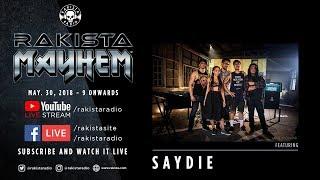 Rakista Live Feat. Saydie