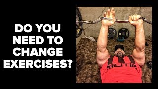 Do You NEED to Change Exercises to Build Muscle & Strength?