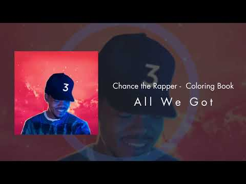Chance the Rapper - All We Got (feat. Kanye West & Chicago Children's Choir)