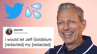 Jeff Goldblum Reads Hilarious Thirst Tweets
