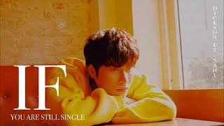 """""""Nếu Em Còn Độc Thân"""" (If you are still single) _ Dickson, NAhy, Tien Nguyen [OFFICIAL LYRICS]"""