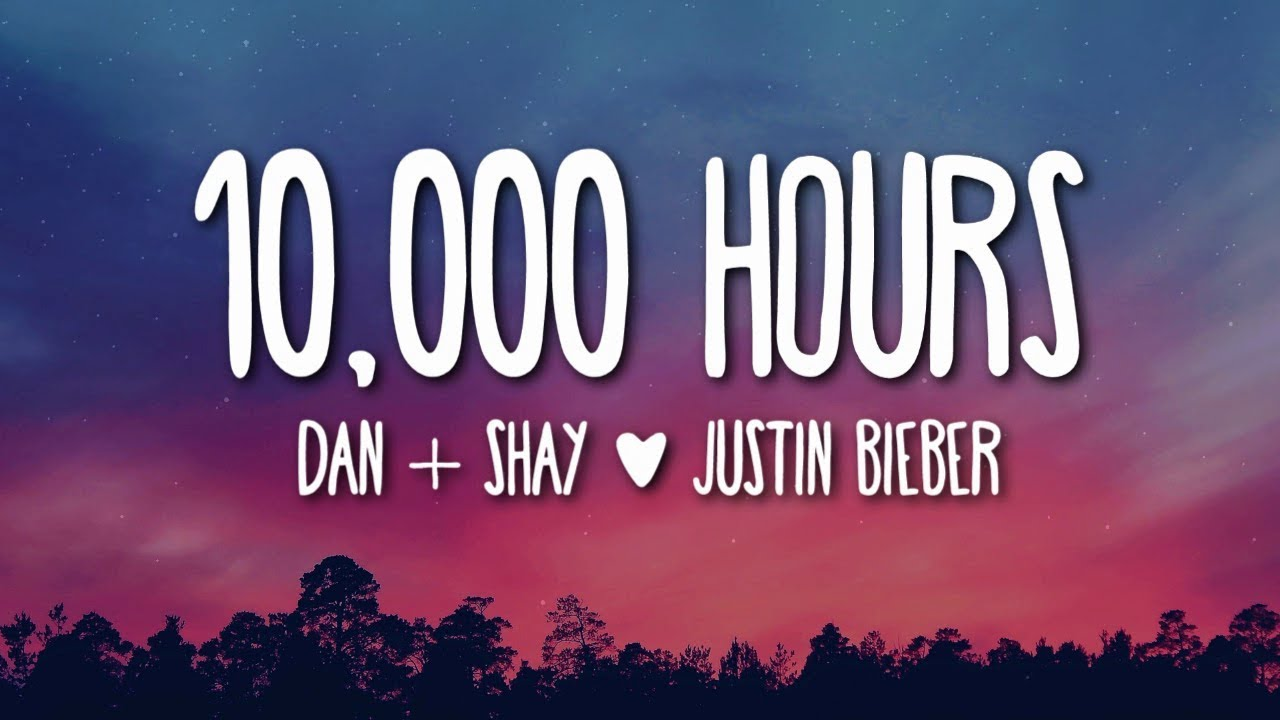 10000 Hours Dan And Shay Roblox Id Dan Shay Justin Bieber 10 000 Hours Lyrics Youtube