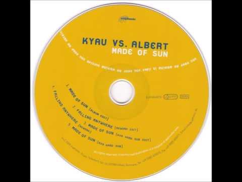 Kyau vs. Albert - Made Of Sun (KvA Hard Dub) [2005]