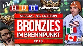 NA Bronze Elo im Brennpunkt! Episode 13 [League of Legends] [Deutsch / German]
