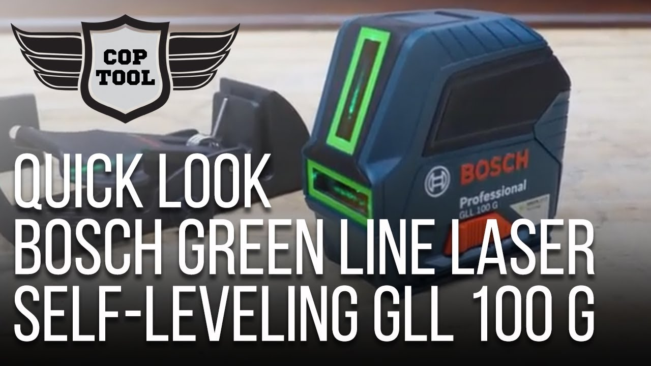 Bosch Green Line Laser Self Leveling Gll 100 G Coptool Quick Look 3 15 Level Mini