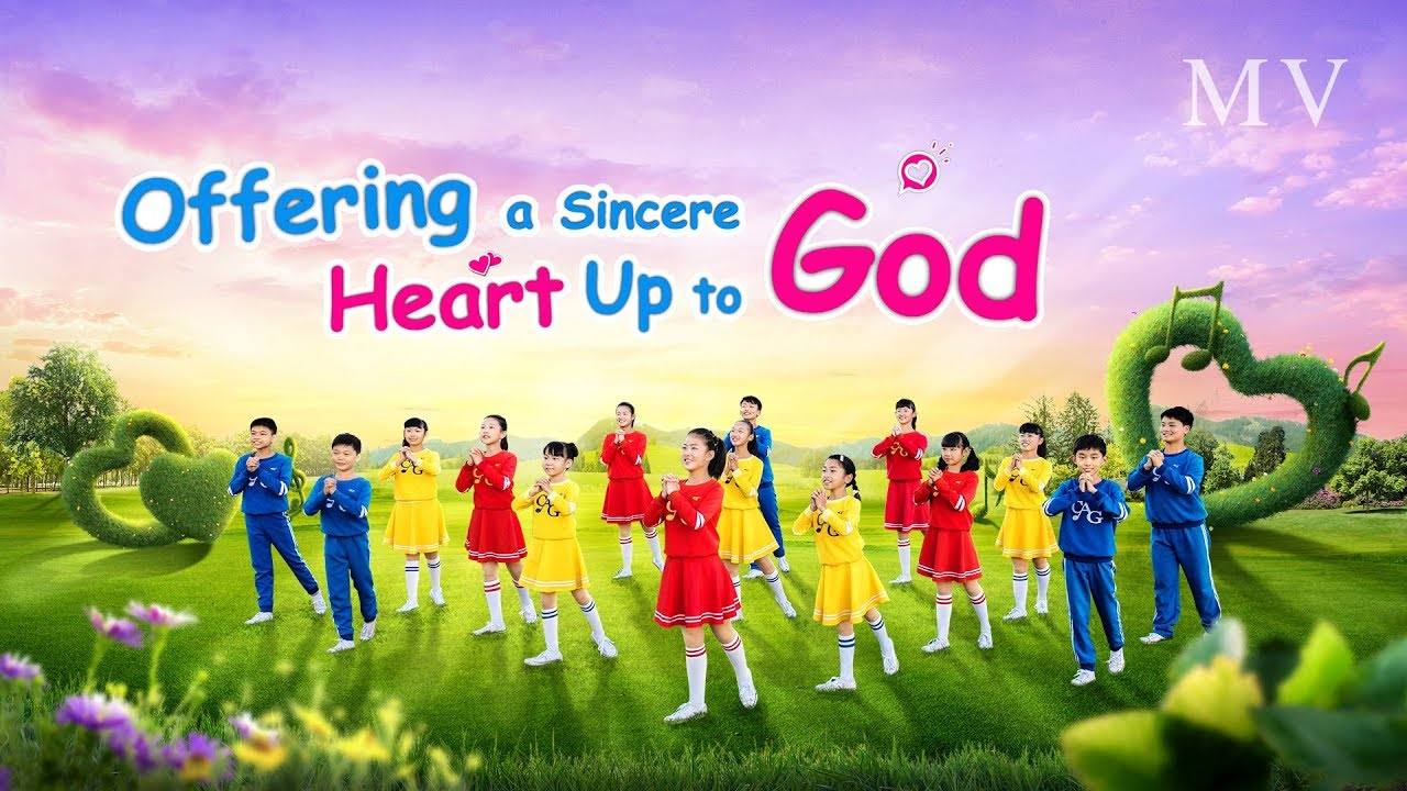 """""""Offering a Sincere Heart Up to God"""" Christian Music Video"""