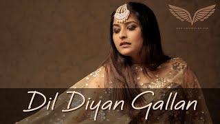 Dil Diyan Gallan Female Cover | Varsha Singh | Tiger Zinda Hai | Salman Khan | Katrina Kaif