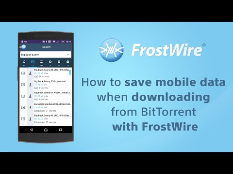 How To Save Mobile Data Downloading Torrents With FrostWire For Android